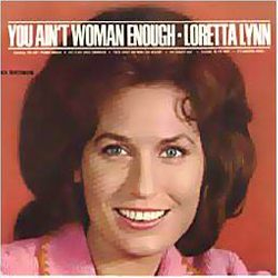 You Ain't Women Enough SEPTEMBER 9TH 1966
