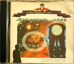 I Can't Believe It's Not J M Jarre