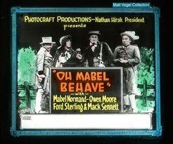 1915 / 1917 ?(1922) OH MABEL BEHAVE