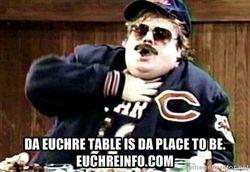 Da Euchre table is da place to be