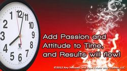 Time Management requires Passion
