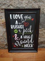 I love you a Bushel