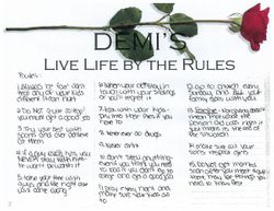 DEmi's Rules to live by