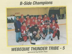 Webequie Thunder Tribe - B Side Champs