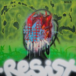 """Resist"" acrylic paint, and acrylic resin spray paint on 3 x 3 feet x 1.75 inches cradled wood panel, 2018, signed by the artist on the side, signed, titled, and dated by the artist on the reverse. SOLD"
