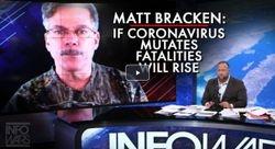 Matt Bracken: If Coronavirus Mutates, The Fatality Rates Will Rise