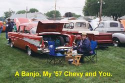A Banjo, My '57 Chevy and You