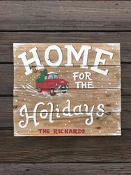 Home for the Holidays sign