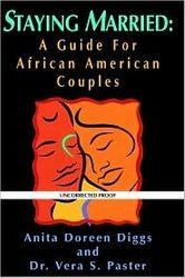 Staying Married~ A Guide for African-American Couples- by A.D. Diggs, $13.00