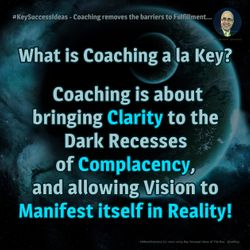 #KeySuccessIdeas - Coaching removes the barriers to Fulfillment...