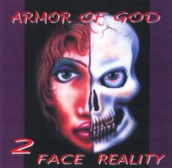 Armor Of God - 2 Face Reality 2003