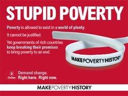Make Poverty history.