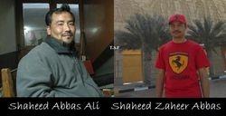 Shaheed Abbas ALi and Shaheed Zaheer Abbas