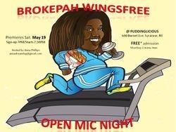 Brokepah Wingsfree Open Mic