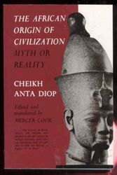 Afrikan Origins of Civilization- by Anta Cheikh Diop, $16.95
