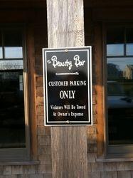 NO PARKING- Beauty Bar
