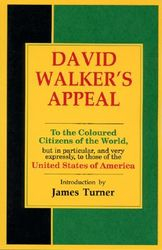 David Walker's Appeal- by David Walker, $8.95