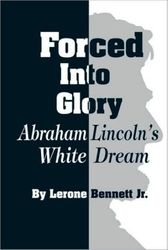 Forced Into Glory- by Lerone Bennett, $22.95