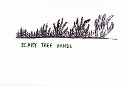 SCARY TREE HANDS