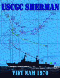 "Trying out cover designs based on the sinking of the ""Infiltration Trawler""  Vietnam November 1970 .. the background is the actual chart plotting of the Sherman's movements that fateful night."