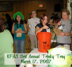 3rd Annual Tricky Tray - 3/17/07