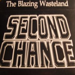 Armageddon (Second Chance) - The Blazing Wasteland 1988