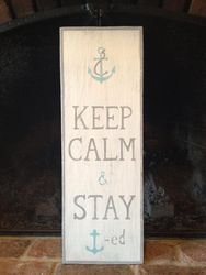 Keep Calm & Stay Anchored