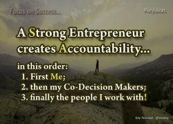 Strong Entrepreneurs create Accountability