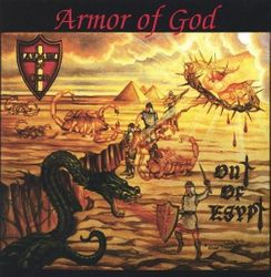 Armor Of God - Out of Egypt 2002