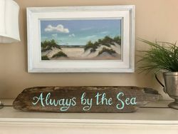 Always by the Sea Sign