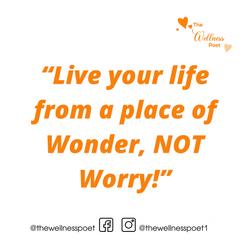 Wonder not Worry