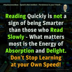 #KeySuccessIdeas - Speed is Not Intellect - Persistence is your Friend!