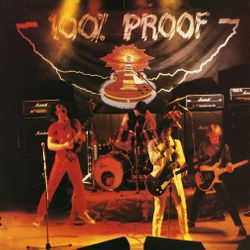100% Proof - 100% Proof 1981