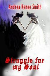 Struggle for my Soul