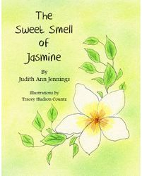 The Sweet Smell of Jasmine