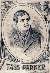 Tass ( Hazard ) Parker, 1811 - 1884.