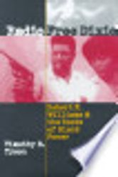 Radio Freedixie: Robert Williams & the Roots of Black People- by Timothy Tyson, $22.95