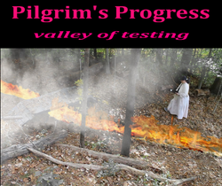 The Pilgrim's Progress valley of testing