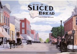 Home of Sliced Bread (Chillicothe Mo.)