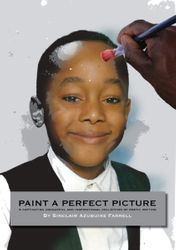 Paint A Perfect Picture by Sinclair