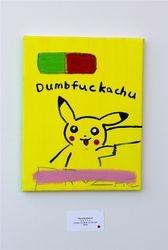 Dumbfuckachu