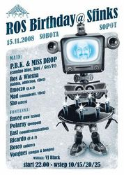 2008.11.15 - Ros Borthday - PBK & Miss Drop @ Sfinks - Sopot