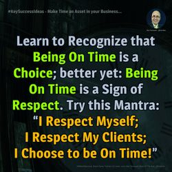 Make Time an Asset in your Business... - #KeySuccessIdeas