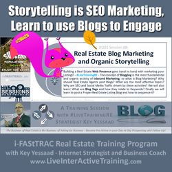 Storytelling is SEO Marketing; Learn to Leverage your Blogs - iF201-08 Dec 2019 - #LiveTrainingRE