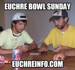 Euchre Bowl Sunday