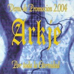 Arkje - Por Toda La Eternidad 2004