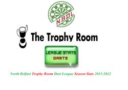 North Belfast Trophy Room Dart League Season Stats 2011-2012