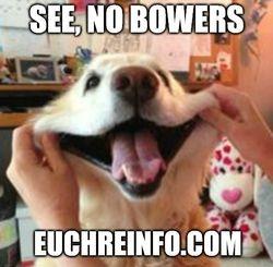 See, no bowers.