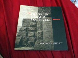Front Cover of The Franklin Delano Roosevelt Memorial, by Lawrence Halprin
