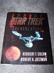 Star Trek The Real Story - Herbert F. Solow and Robert H. Justman - Hard Cover